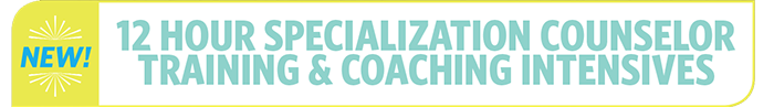 Specialization Counselor Training and Coaching Intensives